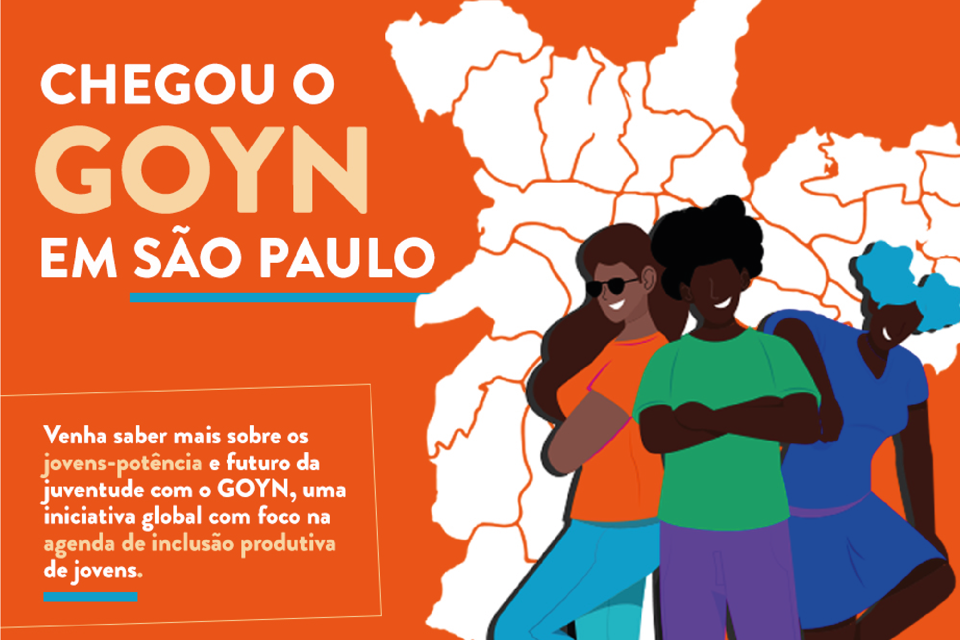 GOYN SÃO PAULO PROGRAM PRESENTS SOLUTIONS FOR EMPLOYABILITY OF PERIPHERAL YOUTH IN FREE AND ONLINE EVENT